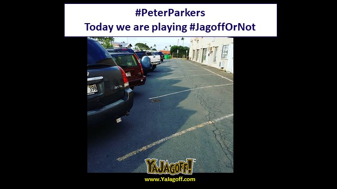 Playing Jagoff or Not – (From Hawaii)