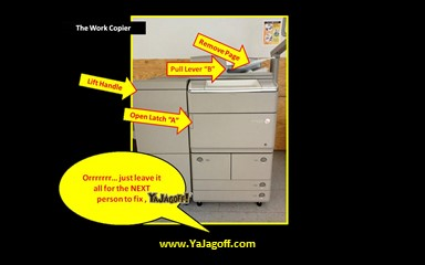 Photo Copier Jagoffs at Work!